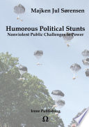 Humorous political stunts: Nonviolent public challenges to power