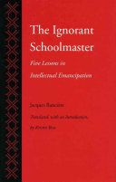 The ignorant schoolmaster: Five lessons in intellectual emancipation